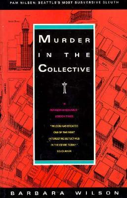 Murder in the Collective (Pam Nilsen Mystery #1)
