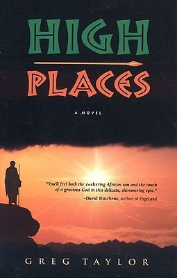 High Places by Greg R. Taylor