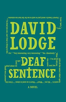 Deaf Sentence by David Lodge