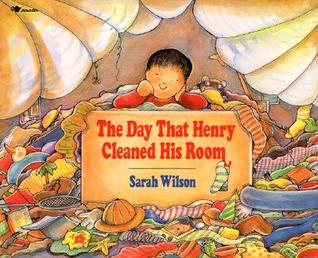 The Day That Henry Cleaned His Room