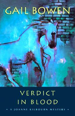 Verdict in Blood (A Joanne Kilbourn Mystery #6)