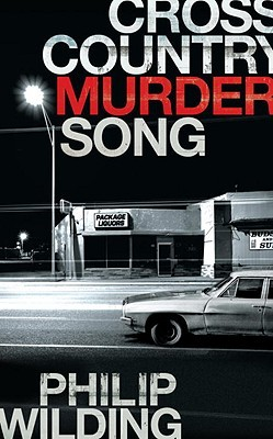 Cross Country Murder Song by Philip Wilding