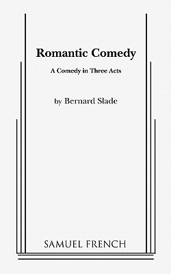 Romantic Comedy by Bernard Slade
