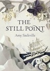 The Still Point by Amy Sackville