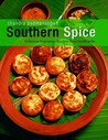 Southern Spice: Delicious Vegetarian Recipes from South India
