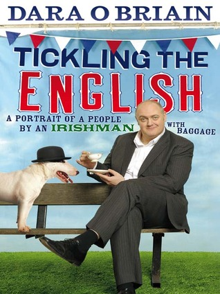 Tickling the English by Dara Ó Briain