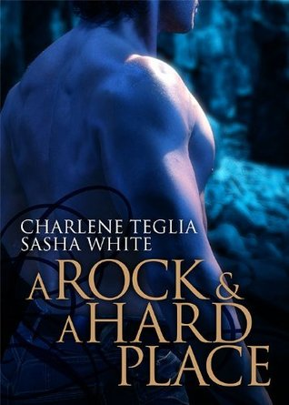 A Rock and A Hard Place by Charlene Teglia