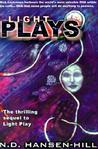 Light Plays: Book Two Of The Light Play Trilogy