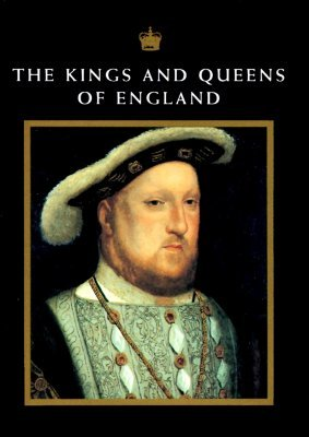The Kings And Queens Of England by Nicholas Best