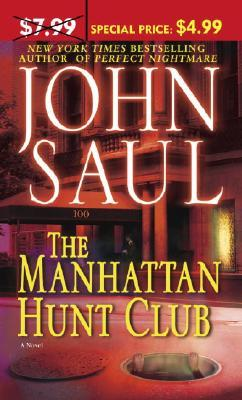 The Manhattan Hunt Club by John Saul