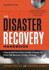 The Disaster Recovery Handbook: A Step-by-Step Plan to Ensure Business Continuity and Protect Vital Operations, Facilities, and Asse