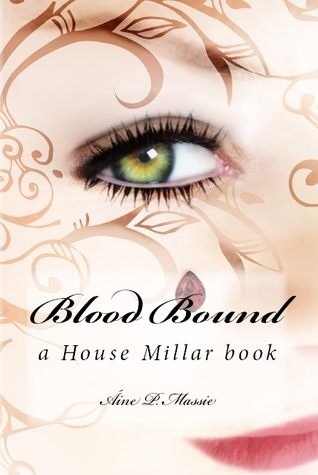 Blood Bound by Aine P Massie