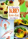 The Classic 1000 Low Fat Recipes