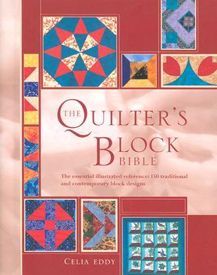 The Quilters Block Bible