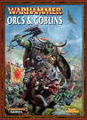 Warhammer Armies: Orcs and Goblins