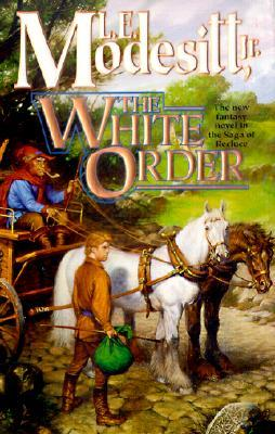 The White Order (Saga of Recluce)
