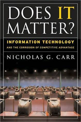 Does It Matter? by Nicholas G. Carr
