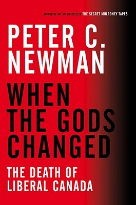 When the Gods Changed by Peter C. Newman