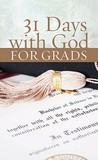 31 Days With God For Grads