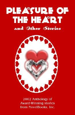 Pleasure of the Heart and Other Stories by Penny Hussey