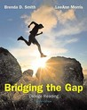 Bridging The Gap: College Reading (with MyReadingLab with eText -- Access Card Package (10th Edition)