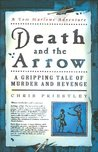 Death and the Arrow: A Gripping Tale of Murder and Revenge