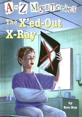 The X'ed-out X-ray (A to Z Mysteries, #24)