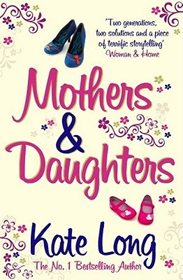 Mothers & Daughters by Kate Long