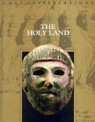 The Holy Land by Time-Life Books