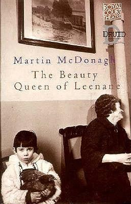 The Beauty Queen of Leenane The Leenane Trilogy 1