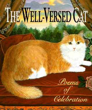 The Well-Versed Cat: Poems of Celebration