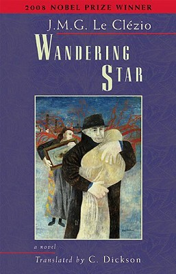 Wandering Star by Jean-Marie G. Le Clézio