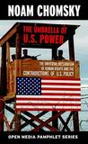 The Umbrella of U.S. Power: The Universal Declaration of Human Rights and the Contradictions of U.S. Policy