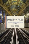 Paris to the Past...