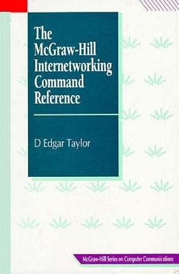 The Mc Graw Hill Internetworking Command Reference