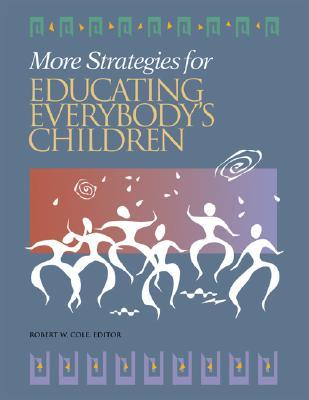 More Strategies For Educating Everybody's Children