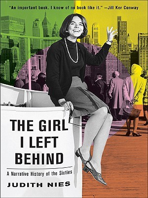 The Girl I Left Behind by Judith Nies