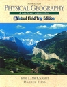 Physical Geography: A Landscape Appreciation: Virtual Fieldtrip Edition [With CDROM]