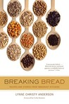 Breaking Bread: Recipes and Stories from Immigrant Kitchens