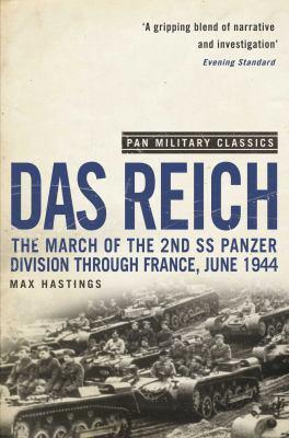 Das Reich: The March Of The 2nd Ss Panzer Division Through France, June 1944 (Pan Military Classics Series)