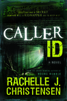 Caller ID by Rachelle J. Christensen