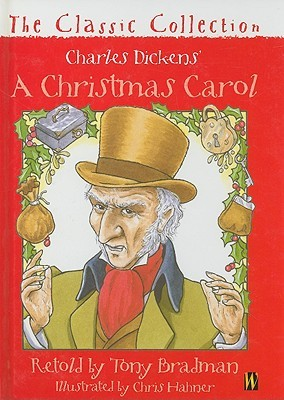 A Christmas Carol: The Classic Collection