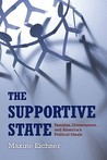 The Supportive State by Maxine Eichner