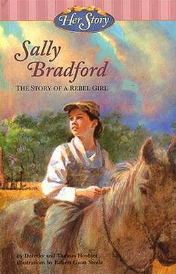 Sally Bradford: The Story Of A Rebel Girl (Her Story)