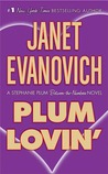 Plum Lovin' (A Stephanie Plum Between the Numbers/Holiday Novel, #2)