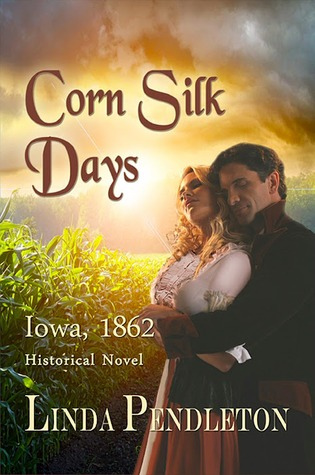 Corn Silk Days by Linda Pendleton