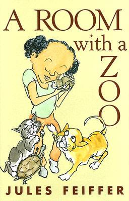 A Room With a Zoo by Jules Feiffer