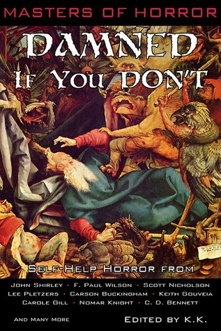 Masters of Horror Damned if you Don't by Ken Kupstis