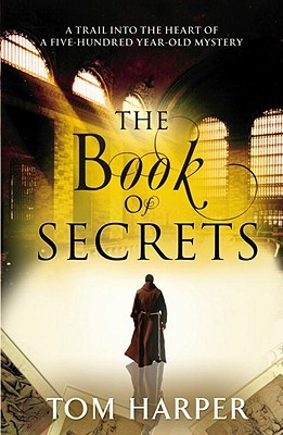 The Book of Secrets by Tom Harper