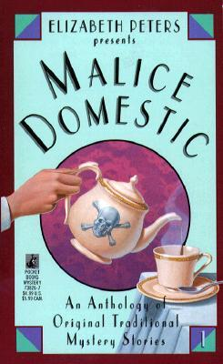 Elizabeth Peters Presents Malice Domestic by Elizabeth Peters